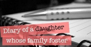 Fostering diart if a daughter whose family foster