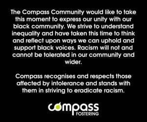 Statement read: The Compass Community would like to take this moment to express our unity with our black community. We strive to understand inequality and have taken this time to think and reflect upon ways we can uphold and support black voices. Racism will not and cannot be tolerated in our and the wider community. Compass recognises and respects those affected by intolerance and stands with them in striving to eradicate racism.
